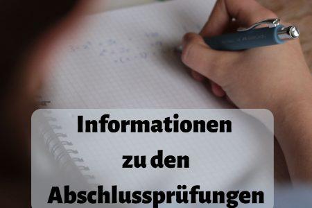 Informationen zu den Abschlussprüfungen